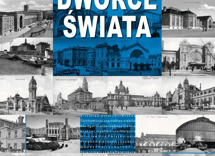 NaKolei.pl - Dworce Świata na pocztówkach w Stacji Muzeum